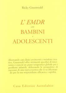 Copertina di <b>Titolo:</b> L'EMDR con bambini ed adolescenti