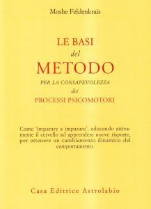 Copertina di <b>Titolo:</b> Le basi del metodo per la consapevolezza dei processi psicomotori